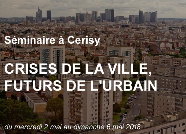 Le(s) futur(s) de nos villes en question du 2 au 6 mai à Cerisy